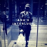 Arian - Ana's Interlude prod. by GHXST by Arian_Winner on SoundCloud