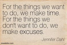 quotes about making excuses - Google Search