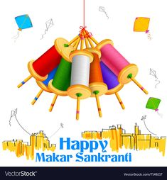 Makar Sankranti wallpaper with colorful kite vector image on VectorStock Makar Sankranti Image, Happy Makar Sankranti, Makar Sankranti Wallpaper, Good Day Wishes, Happy Pongal, Happy Diwali, Lion Wallpaper, Editing Background, Background Images