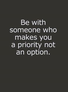 Relationship Priority Quotes Thoughts Quotes