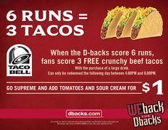 6 RUNS = 3 FREE TACOS - D-Backs and Taco Bell Promo