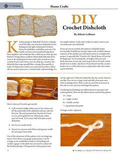 DIY Crochet Dishcloth By: Athene Lollman--Molly Green - Spring 2016 - Page 52 http://www.mollygreenonline.com/mollygreen/spring_2016?pm=1&u1=texterity&linkImageSrc=/mollygreen/spring_2016/data/imgpages/tn/0027_tzcefd.gif/&pg=53#pg53