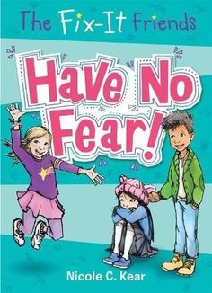FIX IT FRIENDS HAVE NO FEAR