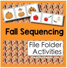 Fall Sequencing File Folder Activities {sequencing fall themed activities into first, next, and last} by theautismhelper.com.