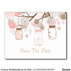 Country Wedding Mason Jar Pink  Save the Date Postcard