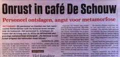 Pomgedichten.nl - CAFE DE SCHOUW MAG NIET VERLOREN! 010 en 020 verenigt U! - Nieuws - Gedichten, nieuws, rellen