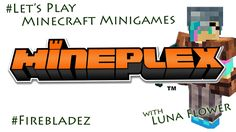 Let's Play Minecraft Minigames. This episode I am playing Block Hunt on Mineplex. One team disguise themselves as blocks, the . How To Play Minecraft, Lets Play, One Team, Let It Be