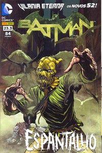 LIGA HQ - COMIC SHOP Vilania Eterna Batman #23.3 - Reposições PARA OS NOSSOS HERÓIS NÃO HÁ DISTÂNCIA!!!