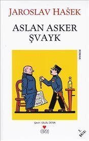 Aslan Asker Şvayk - Yaroslav Haşek