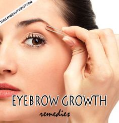 #DIY - Eyebrow growth remedies : ♥ IndianBeautySpot.Com ♥ I wonder if any of these actually work. but the thought of putting raw onion juice near my eyes freaks me out!