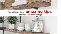 You will love these amazing tips for small bathroom storage