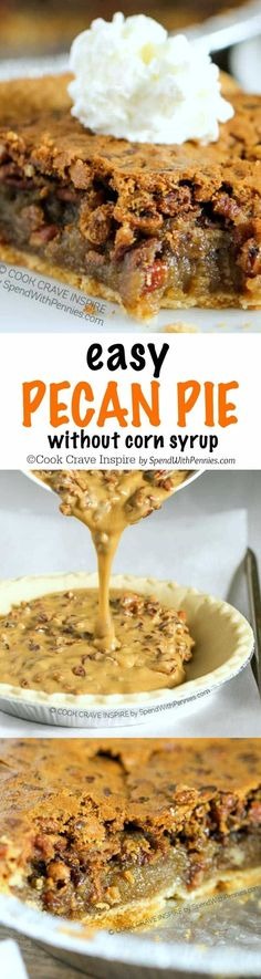 Easy Pecan Pie Recipe (No Corn Syrup!) - Spend with Pennies Easy Pecan Pie has a delicious gooey filling topped with pecans for the perfect holiday dessert! It's easy to make (& this recipe contains no corn syrup)! Mini Desserts, Holiday Desserts, Holiday Baking, Easy Desserts, Holiday Recipes, Delicious Desserts, Dessert Recipes, Yummy Food, Pecan Recipes