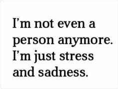And occasionally anger... Just unhappy :(