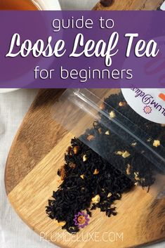 Loose leaf tea is gaining in popularity, with many people trying it for the first time. Not sure what to buy or how to brew it? Here's our guide to loose leaf tea for beginners.