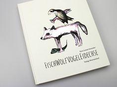 BUCH Fisch Wolf Vogel Eidechse / TSCHAU TSCHÜSSI