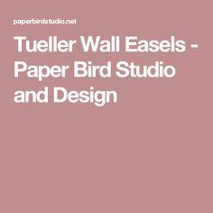 Tueller Wall Easels - Paper Bird Studio and Design