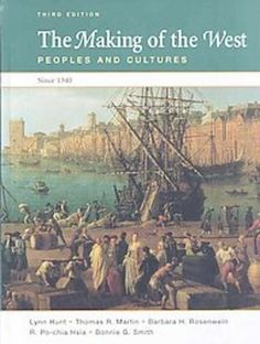 Required Text for European History I;The Making of the West Peoples and Cultures ISBN: 9780312466633