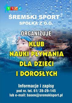 Śremski Sport Sp. z o.o. przyjmuje zapisy na naukę pływania dla dzieci i dla dorosłych. Nauki indywidualne oraz nauki grupowe.