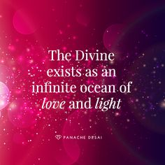 Whenever you need the Divine, the Divine will show up. The Divine is always there.