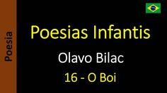 Olavo Bilac - Poesias Infantis - 16 - O Boi