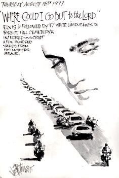 Thursday, August 18th, 1977  By Joe Petruccio  One very sad day around the world