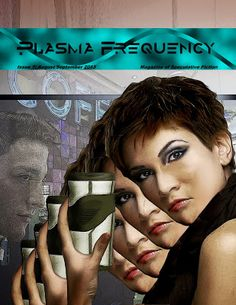 "Read ""Battle Lines"" in Plasma Frequency Magazine - Author Alden"