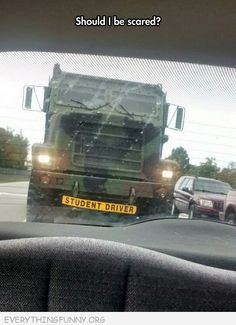 funny student driver sticker army truck should i be worried