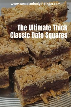 These really are the best thick date squares I've ever made or tasted and I   don't skimp on the ingredients. We make them every Christmas and they   are devoured by family.