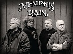 Check out The Memphis Rain Band on ReverbNation.  I ADMIRE ALL OF THESE GREAT MEN, ESPECIALLY THE BALD ONE - MY WONDERFUL HUSBAND.