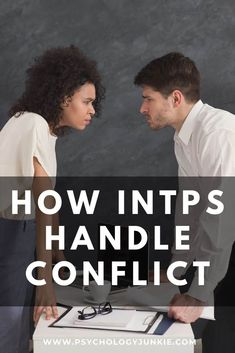 Get an in-depth look at how #INTPs deal with conflict situations. #INTP #MBTI #Personality