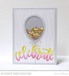 Celebrate Die-namics, Balloon Shaker Window & Frame Die-namics, Balloon Strings Background - Donna Mikasa  #mftstamps