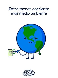 Medio ambiente :)- The less electricity we use, the better it is for the environment. Planet Love, Save The Planet, Our Planet, Environmental Engineering, Environmental Issues, Spanish Jokes, Global Citizenship, Spanish Teaching Resources, Love The Earth
