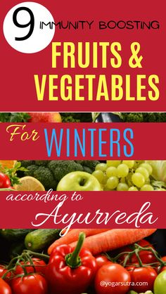 Immunity boosting fruits and vegetables for the winters according to Ayurveda #immunity #yoga for immunity series Yoga For Osteoporosis, Low Calorie Fruits, Ayurvedic Therapy, Best Time To Eat, Yoga For Back Pain, In Season Produce, Eat Fruit, Brain Food, Alternative Medicine