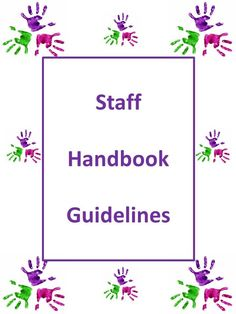 A Staff Handbook is vital in any preschool program.  It helps to communicate the mission and overall purpose of your program.  It clearly states the expectations of the staff to ensure that your entire team is on the same path to providing quality of care.   Your handbook will have as many or as few sections as you need to convey this information.