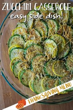 This quick and easy Zucchini Casserole is perfect for holiday dinners! Zucchini is sliced, layered in a pie plate or casserole dish and roasted for a healthy, easy vegetable side dish. Skip fatty casseroles with cream soup and make a healthy side dish for Thanksgiving.