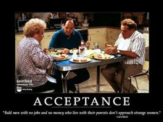 """Acceptance: """"Bald men with no jobs and no money who live with their parents don't approach strange women."""""""