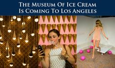 🍨🍦The Museum Of Ice Cream Is Coming To Los Angeles 🍦🍦 The Museum of Ice Cream—a real life Willy Wonka fest that had an insanely hyped one-month run in New York City last summer—is coming to Los Angeles next month 💰🏠Thinking about Buying or Selling? LET'S TALK! ☎️ 818-906-8388 👉