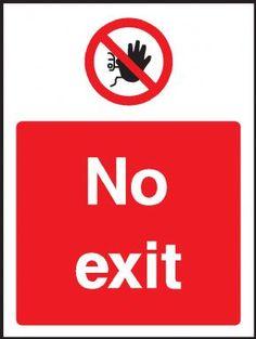 No exit warning sign