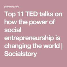 14 TED talks on how the power of social entrepreneurship is helping solve the world's biggest problems [Part Enterprise Business, Social Enterprise, Career Inspiration, Entrepreneur Inspiration, Minding Your Own Business, Start Up Business, Ted Talks Video, Green Marketing, Sales Strategy