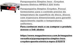 Magazine Vera Alice da Rede Magazine Você: Panquequeira Simples Inox - Croydon Quente Elétric...