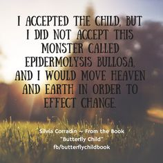 #ButterflyChild Book Now Available http://www.butterflychildamothersjourney.com/?page_id=19  #EBawareness #stopEB #EpidermolysisBullosa #beinspired