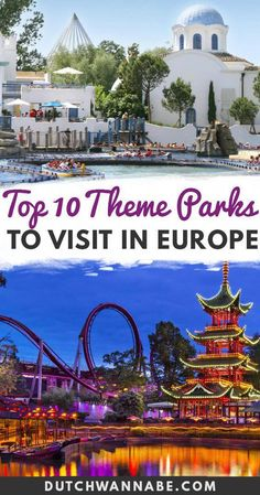 Top 10 Amusement Parks in Europe You Don't Wanna Miss. If you love theme parks, then don't miss these must-visit amusement parks in Europe! From Efteling to Parc Aventura, each is perfect for adults and kids! Best Theme Parks in Europe that are a must-visit including Disneyland Paris, Port Aventura, Tivoli Gardens, Parc Asterix, Efteling, Europa Park, Isla Magica, Bakken, Lego Billund, Vienna Prater. via @dutchwannabe #holidayineurope