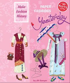 Paper Fashions - Yesterday