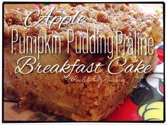 Apple Pumpkin Pudding Praline Breakfast Cake