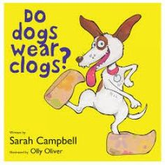 Do dogs wear clogs? Sarah Campbell, Dog Wear, Toys Online, Educational Toys, Children's Books, Wooden Toys, Winnie The Pooh, Clogs, Disney Characters