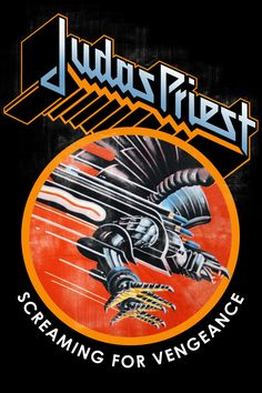Judas Priest Screaming for Vengeance Poster Heavy Metal Rock, Heavy Metal Music, Heavy Metal Bands, Stoner Rock, Rock And Roll, Metal Music Bands, Rock Band Posters, Rock Album Covers, Pochette Album