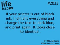 This hack saved me!! I needed to print out a project and I was out of black ink!