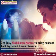 Get Easy #vashikaran #mantra to bring #husband back by Pandit #Karan Sharma. For more details visit: www.a1astrology.com