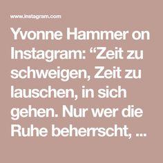 """Yvonne Hammer on Instagram: """"Zeit zu schweigen, Zeit zu lauschen, in sich gehen. Nur wer die Ruhe beherrscht, kann die Wunder noch sehen, die der Geist der Weihnacht…"""" Math Equations, Instagram, Ghosts"""