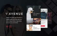 We're happy to introduce you V Avenue , an advanced mobile UI Kit for Sketch & Photoshop with a strong focus on e-commerce. These 100 mobile app templates of the highest quality with a ultra clean and sharp look can become your most useful tool for mobile